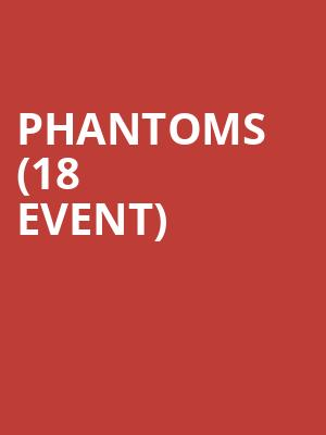 Phantoms (18+ Event) at Bowery Ballroom