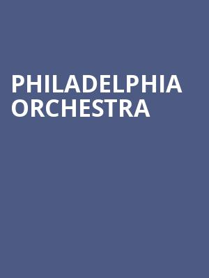 Philadelphia Orchestra at Isaac Stern Auditorium
