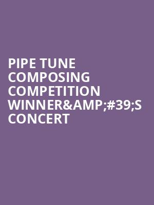 Pipe Tune Composing Competition Winner%26%2339%3Bs Concert at George Street Playhouse