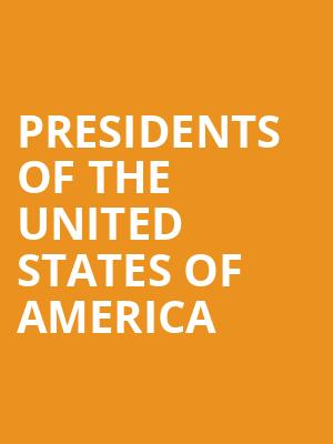 Presidents of the United States of America at Bergen Performing Arts Center