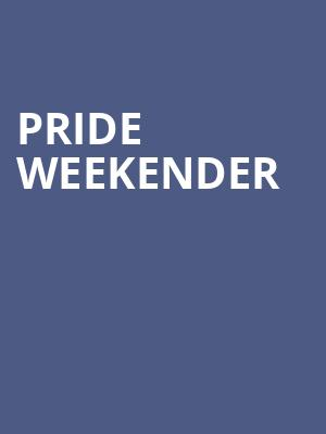 Pride Weekender at Mccarter Theatre Center