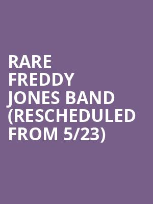Rare Freddy Jones Band (Rescheduled from 5/23) at The Space at Westbury