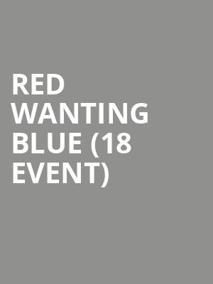 Red Wanting Blue (18+ Event) at Bowery Ballroom