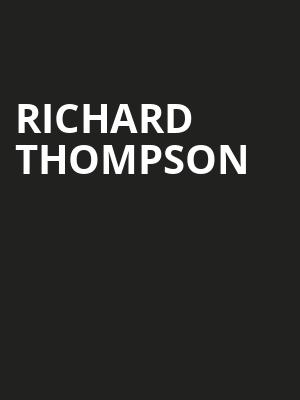 Richard Thompson at Mccarter Theatre Center