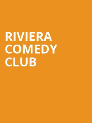 Riviera%20Comedy%20Club at 13th Street Repertory Theater
