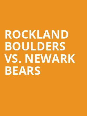 Rockland%20Boulders%20vs.%20Newark%20Bears at 14th Street Y Theater