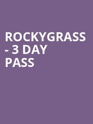RockyGrass%20-%203%20Day%20Pass at Wings Theater