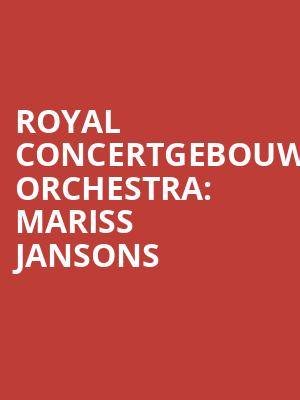 Royal Concertgebouw Orchestra%3A Mariss Jansons at Isaac Stern Auditorium