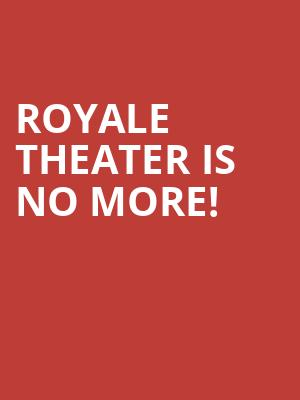 Royale Theater is no more