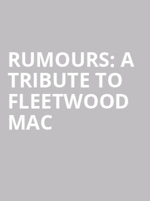 Rumours: a Tribute To Fleetwood Mac at Gramercy Theatre