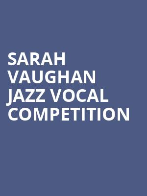 Sarah Vaughan Jazz Vocal Competition at Chase Room