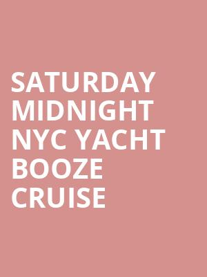 Saturday Midnight NYC Yacht Booze Cruise at Skyport Marina