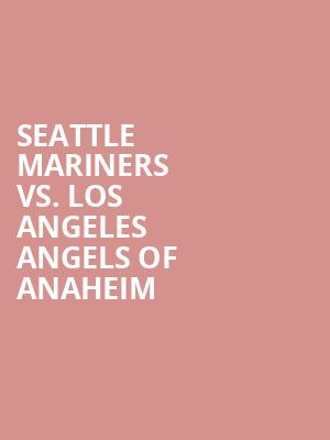 Seattle%20Mariners%20vs.%20Los%20Angeles%20Angels%20of%20Anaheim at Wings Theater