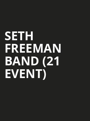 Seth Freeman Band (21+ Event) at The Bowery Electric