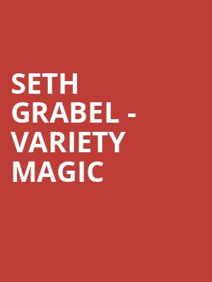 Seth%20Grabel%20-%20Variety%20Magic at La MaMa Theater