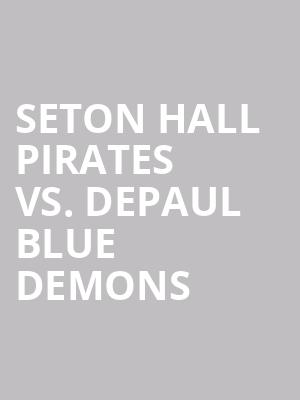 Seton%20Hall%20Pirates%20vs.%20Depaul%20Blue%20Demons at Prudential Center