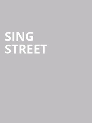 Sing Street at Lyceum Theater