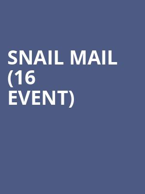 Snail Mail (16+ Event) at Webster Hall