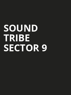 Sound%20Tribe%20Sector%209 at Gallery MC