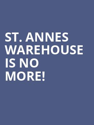 St. Annes Warehouse is no more
