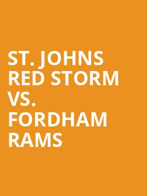 St.%20Johns%20Red%20Storm%20vs.%20Fordham%20Rams at Madison Square Garden