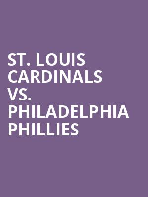 St.%20Louis%20Cardinals%20vs.%20Philadelphia%20Phillies at Jane Street Theater