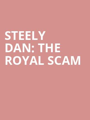 Steely Dan: The Royal Scam at Beacon Theater
