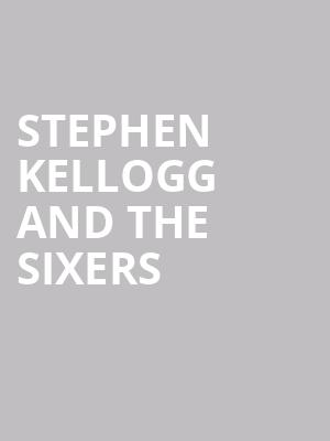 Stephen%20Kellogg%20and%20The%20Sixers at Webster Hall