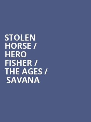 Stolen Horse %2F Hero Fisher %2F The Ages %2F  Savana at The Producers Club