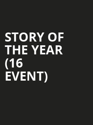 Story of the Year (16+ Event) at Gramercy Theatre
