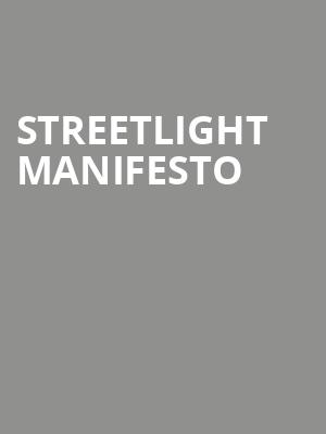 Streetlight%20Manifesto at Best Buy Theater
