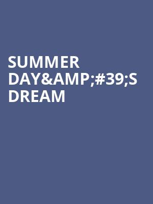 Summer Day%26%2339%3Bs Dream at The Producers Club