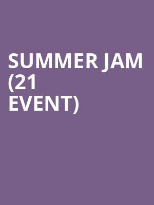 Summer Jam (21+ Event) at The Cutting Room