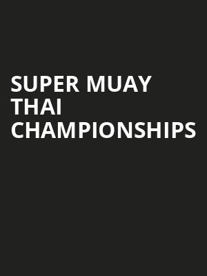 Super Muay Thai Championships at Bergen Performing Arts Center