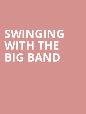 Swinging with The Big Band at Allen Room