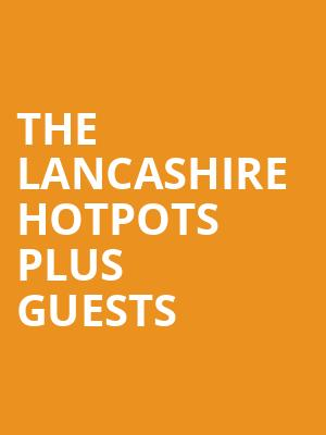 THE LANCASHIRE HOTPOTS plus guests at Concert Hall At Suny Purchase