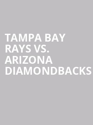 Tampa%20Bay%20Rays%20vs.%20Arizona%20Diamondbacks at Jane Street Theater