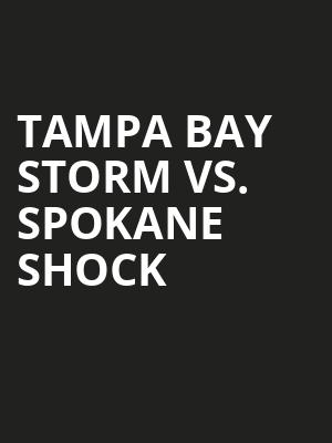 Tampa%20Bay%20Storm%20vs.%20Spokane%20Shock at 14th Street Y Theater