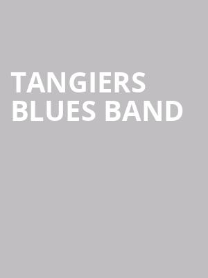 Tangiers Blues Band at Iridium Jazz Club