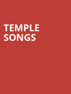 Temple Songs at Concert Hall At Suny Purchase