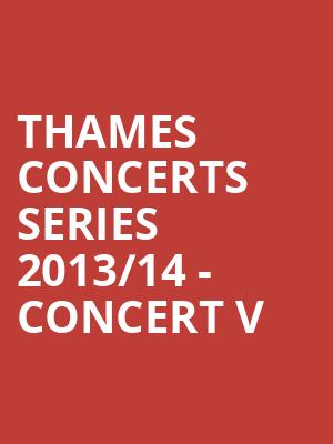 Thames Concerts Series 2013%2F14 - Concert V at Concert Hall At Suny Purchase