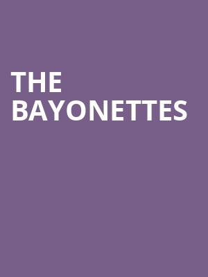 The Bayonettes at Bergen Performing Arts Center