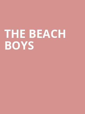 The Beach Boys at Hackensack Meridian Health Theatre