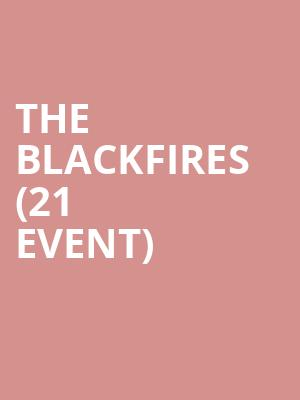 The Blackfires (21+ Event) at Mercury Lounge