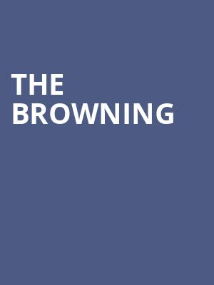 The Browning at Concert Hall At Suny Purchase