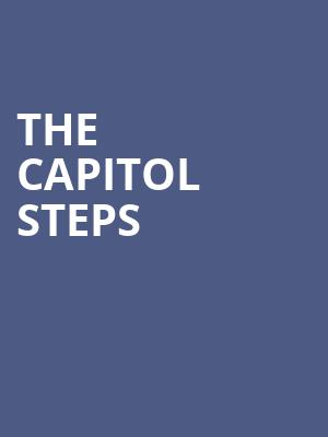The Capitol Steps at Hackensack Meridian Health Theatre