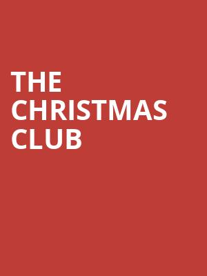 The Christmas Club at Mccarter Theatre Center