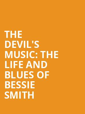 The%20Devil's%20Music:%20The%20Life%20And%20Blues%20Of%20Bessie%20Smith at St. Luke's Theater