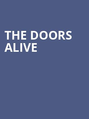 The Doors Alive at Wellmont Theatre