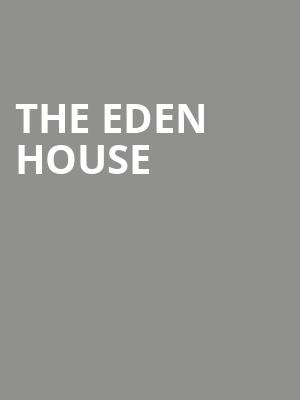 The Eden House at Concert Hall At Suny Purchase